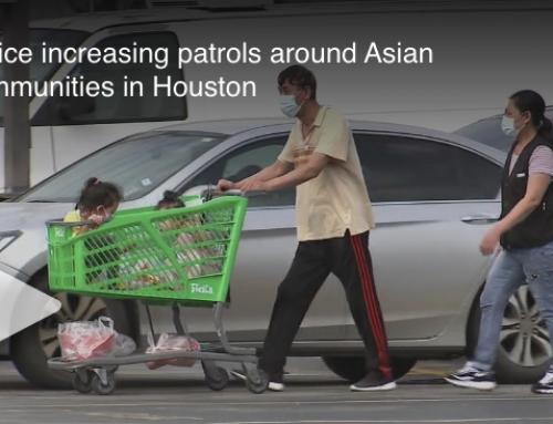 Houston increases patrols, security in AAPI neighborhoods, in light of Atlanta murders
